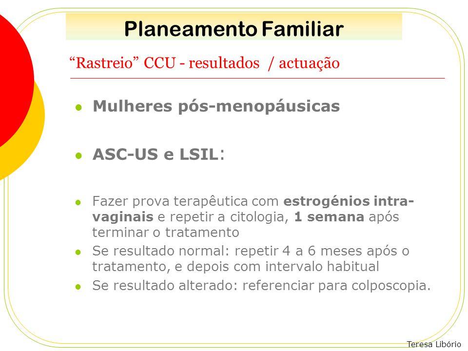 Rastreio CCU - resultados / actuação