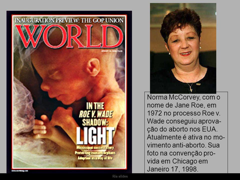 Norma McCorvey, com o nome de Jane Roe, em 1972 no processo Roe v