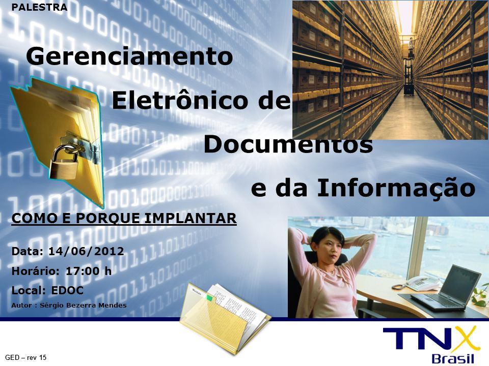 Eletrônico de Documentos Gerenciamento COMO E PORQUE IMPLANTAR