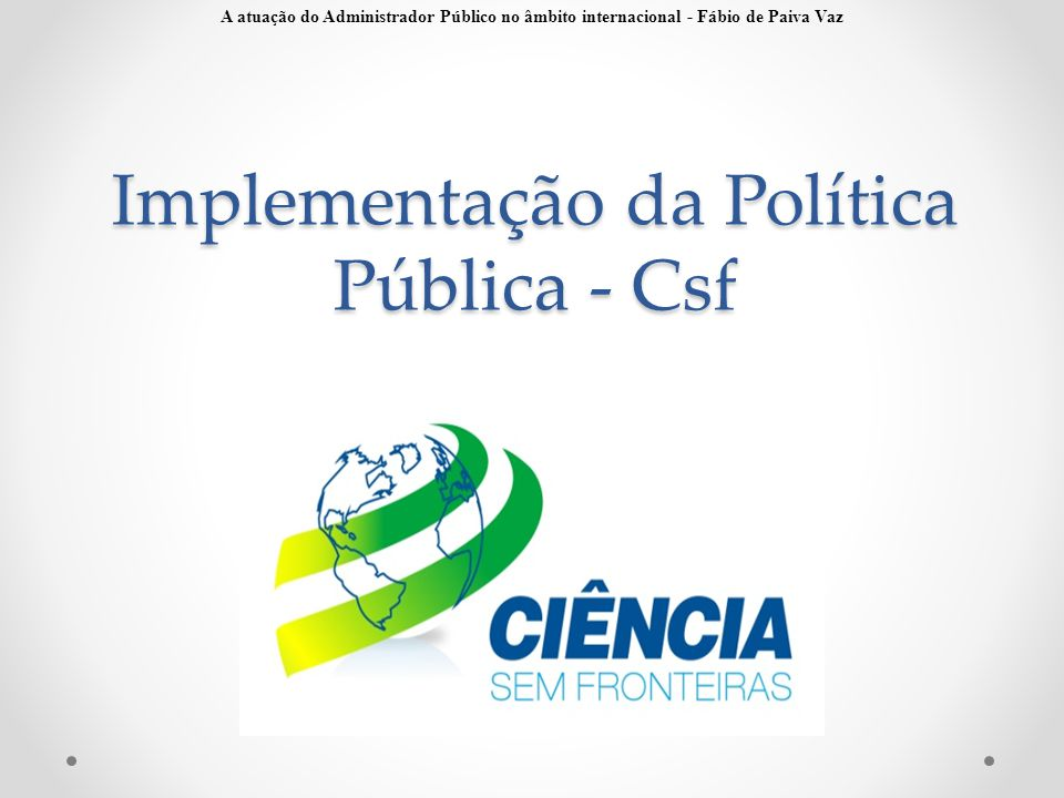 Implementação da Política Pública - Csf