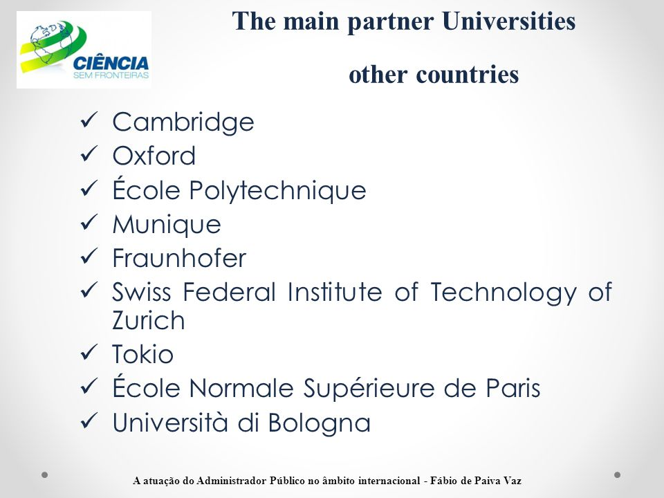 The main partner Universities other countries
