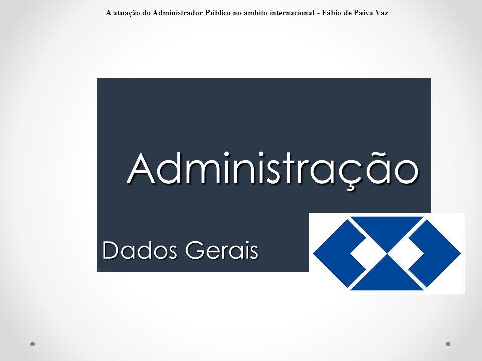 Administração Dados Gerais