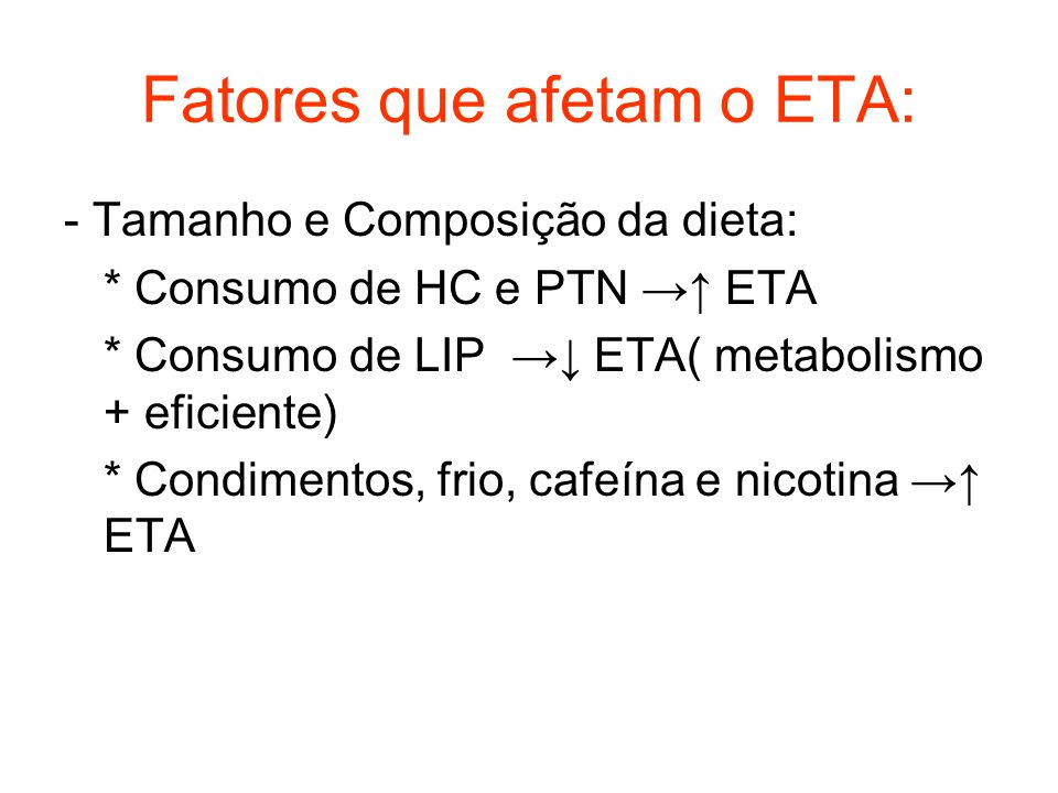 Fatores que afetam o ETA: