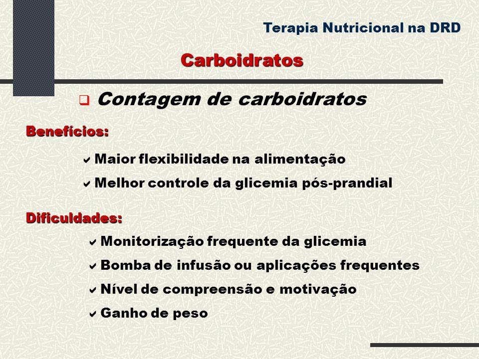 Carboidratos Terapia Nutricional na DRD  Contagem de carboidratos