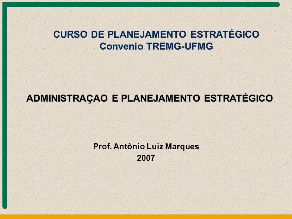 CURSO DE PLANEJAMENTO ESTRATÉGICO Convenio TREMG-UFMG
