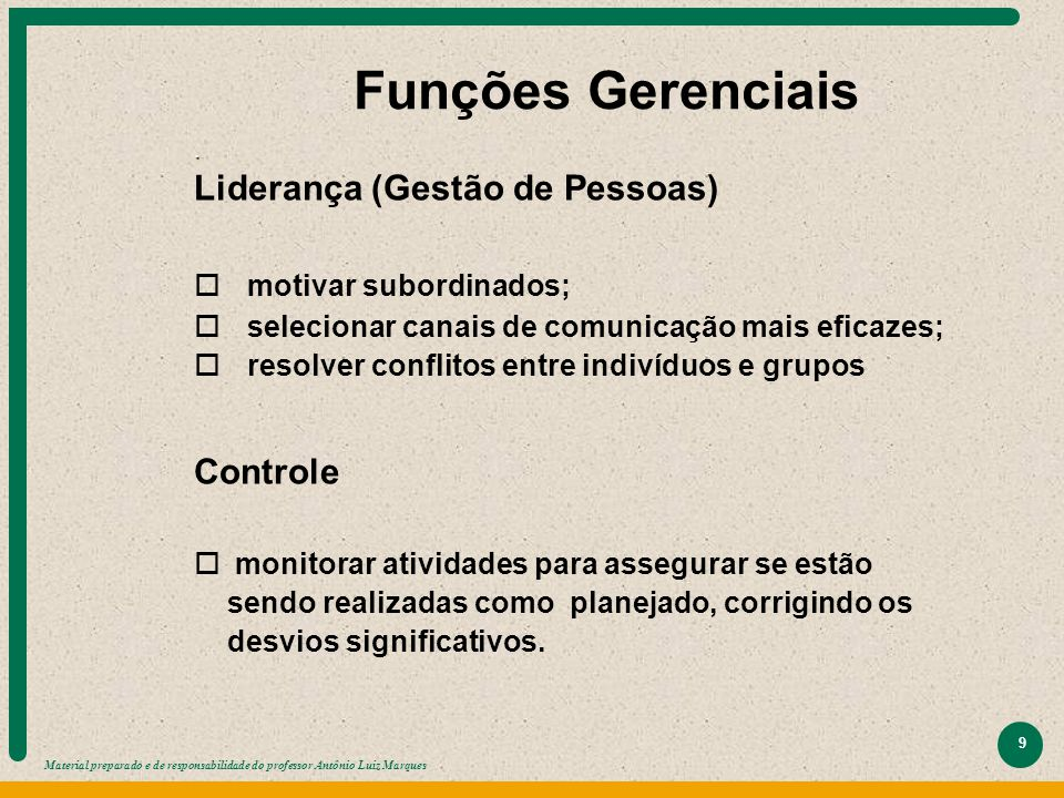 Funções Gerenciais Liderança (Gestão de Pessoas) Controle