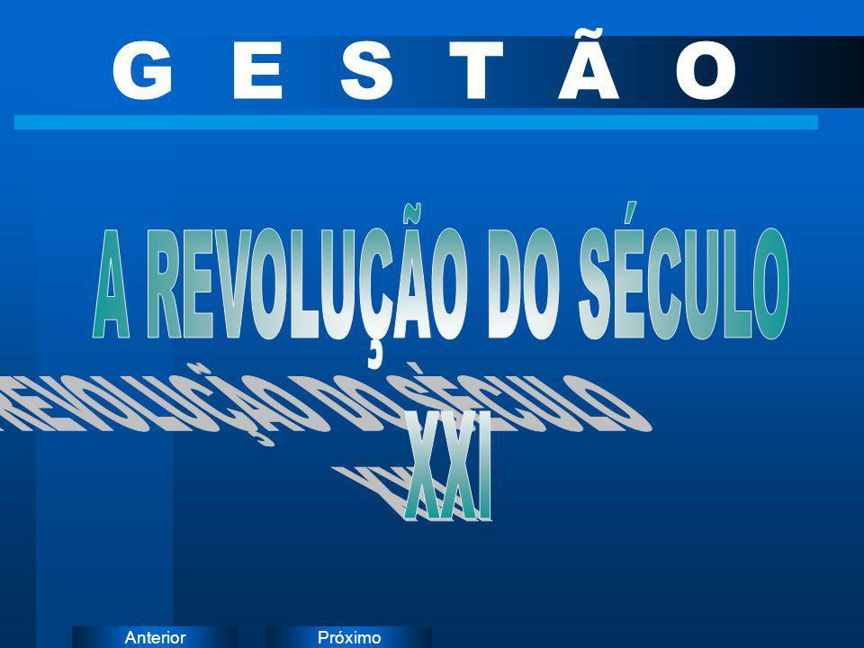 G E S T Ã O A REVOLUÇÃO DO SÉCULO XXI