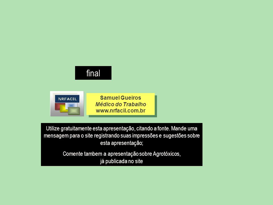 Comente tambem a apresentação sobre Agrotóxicos, já publicada no site