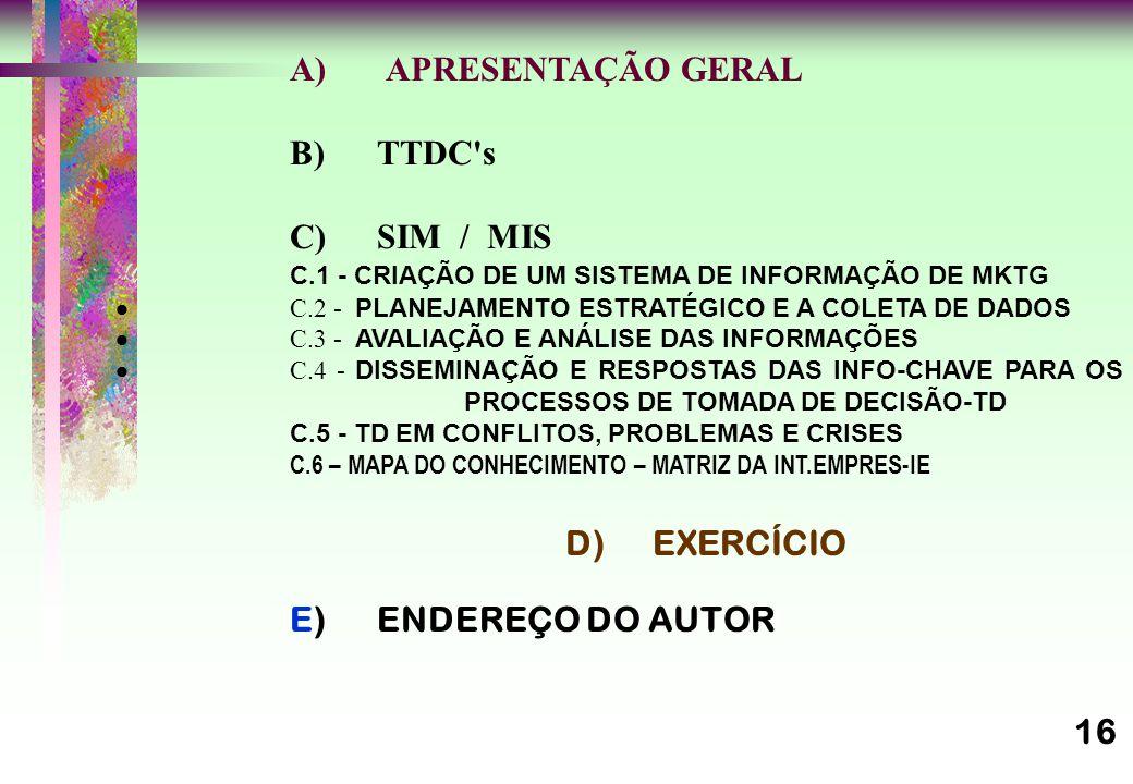 D) EXERCÍCIO E) ENDEREÇO DO AUTOR