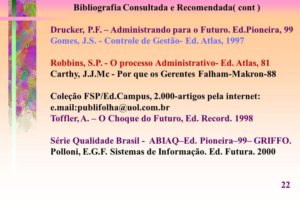 Bibliografia Consultada e Recomendada( cont )