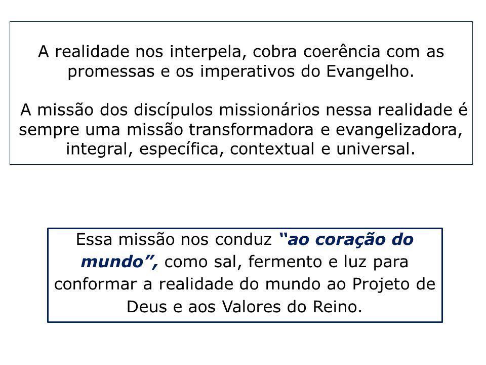 A realidade nos interpela, cobra coerência com as promessas e os imperativos do Evangelho.
