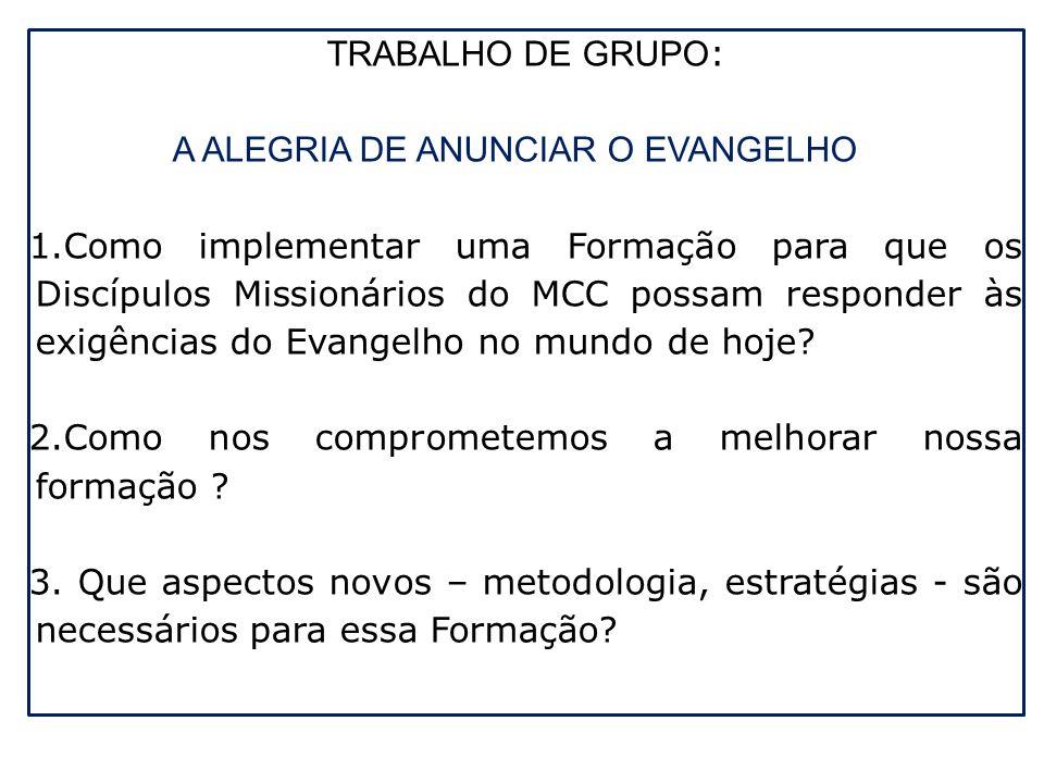 A ALEGRIA DE ANUNCIAR O EVANGELHO