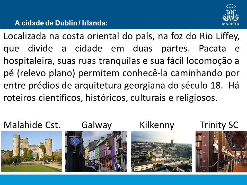 A cidade de Dublin / Irlanda:
