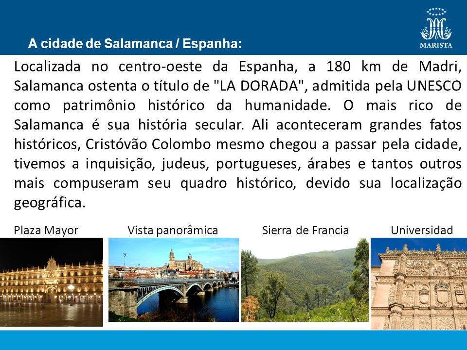 A cidade de Salamanca / Espanha: