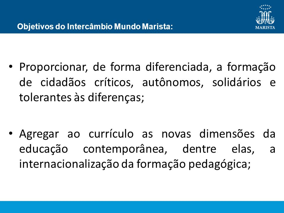 Objetivos do Intercâmbio Mundo Marista: