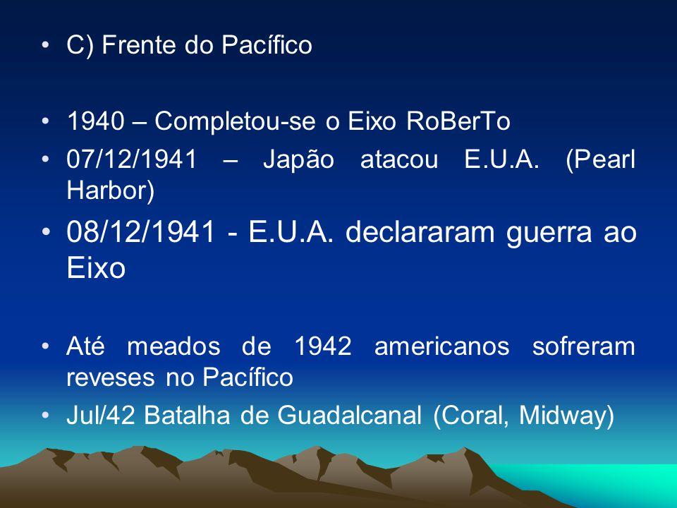 08/12/1941 - E.U.A. declararam guerra ao Eixo