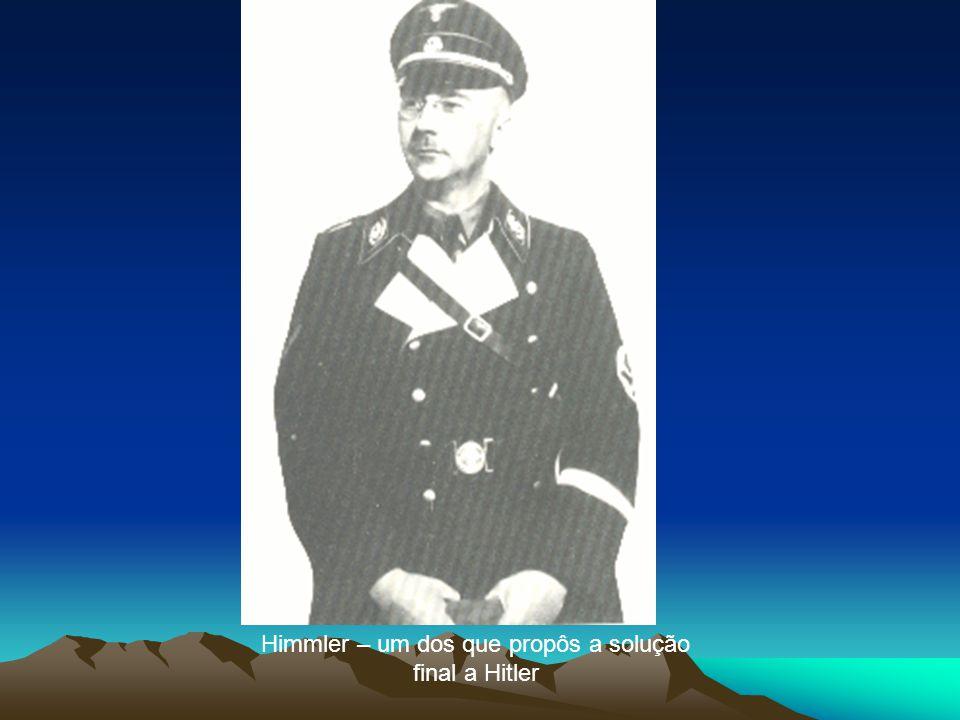 Himmler – um dos que propôs a solução final a Hitler