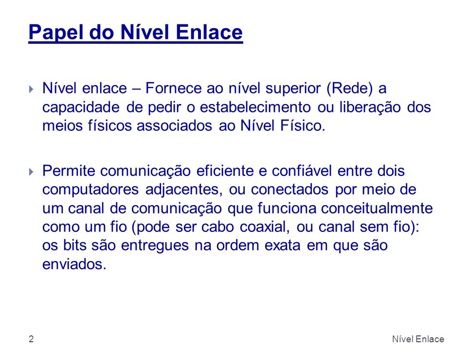 Papel do Nível Enlace