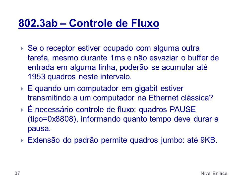 802.3ab – Controle de Fluxo