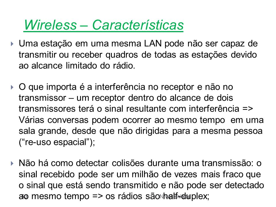 Wireless – Características