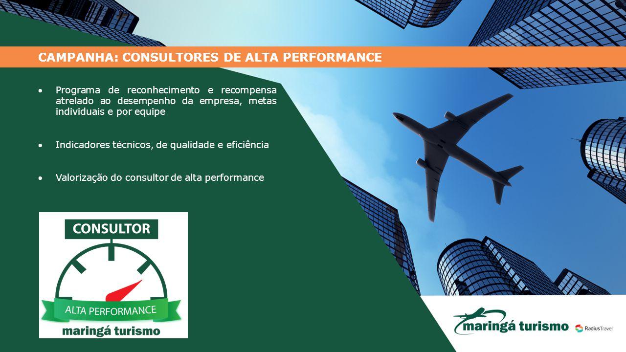 CAMPANHA: CONSULTORES DE ALTA PERFORMANCE