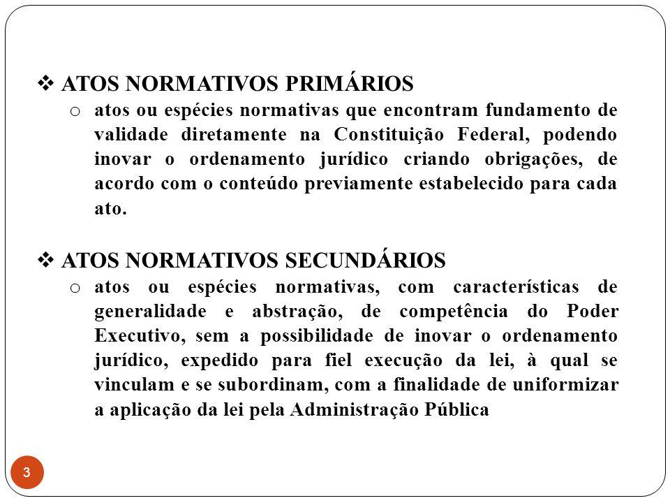 ATOS NORMATIVOS PRIMÁRIOS