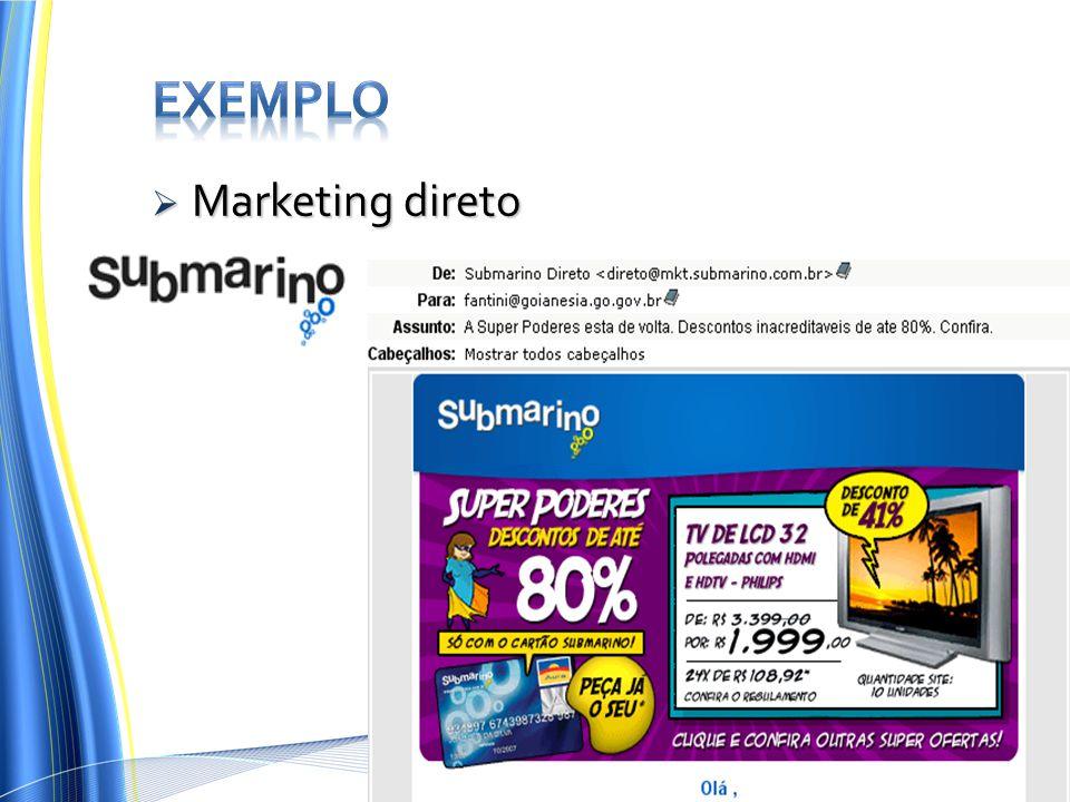 Exemplo Marketing direto