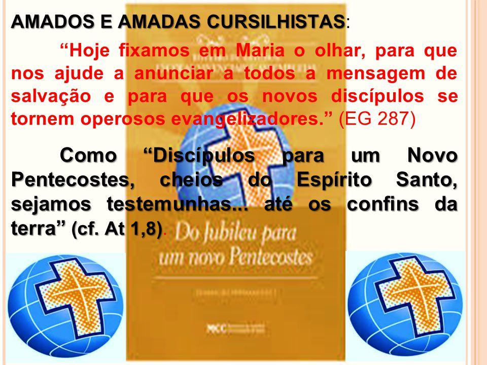 AMADOS E AMADAS CURSILHISTAS: