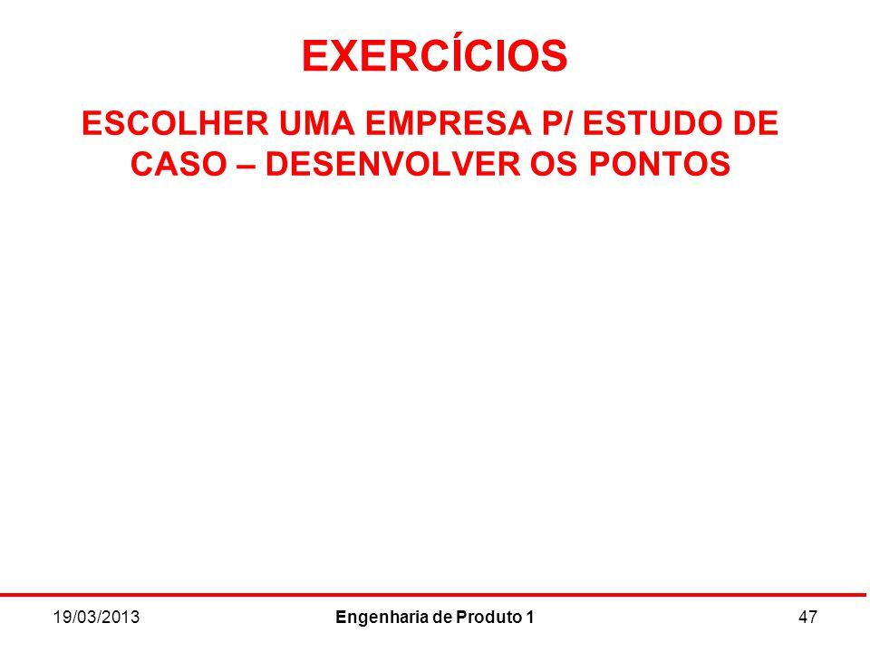 ESCOLHER UMA EMPRESA P/ ESTUDO DE CASO – DESENVOLVER OS PONTOS