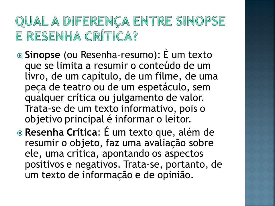 Qual a diferença entre sinopse e resenha Crítica