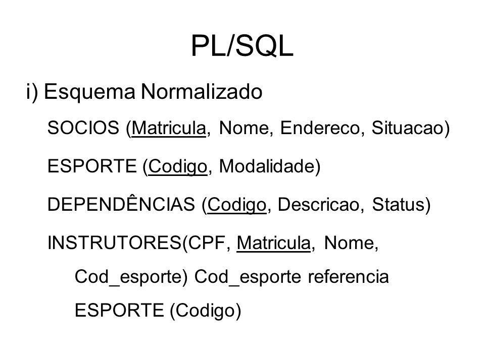 PL/SQL i) Esquema Normalizado