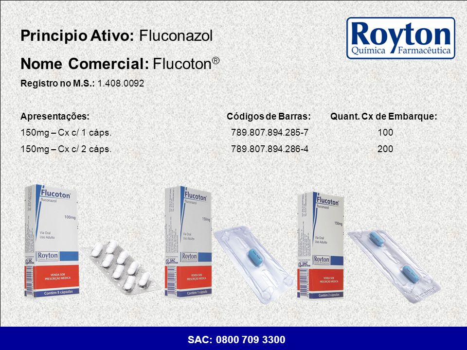 Principio Ativo: Fluconazol Nome Comercial: Flucoton®