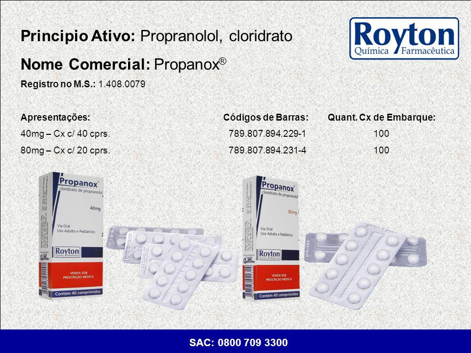 Principio Ativo: Propranolol, cloridrato Nome Comercial: Propanox®