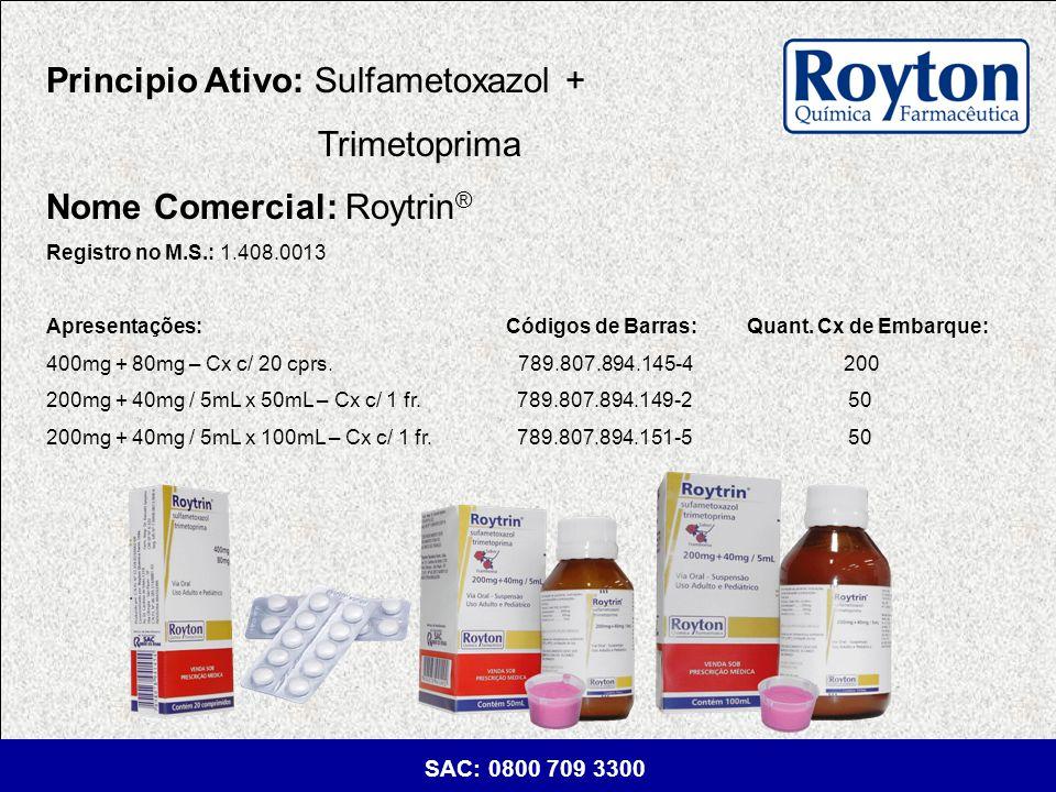 Principio Ativo: Sulfametoxazol + Trimetoprima