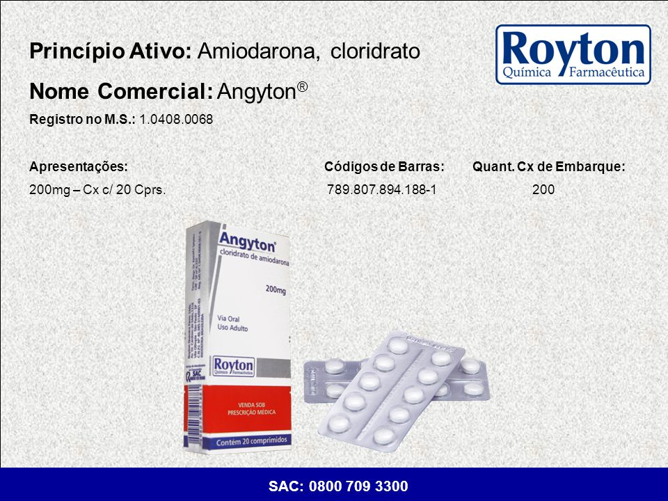 Princípio Ativo: Amiodarona, cloridrato Nome Comercial: Angyton®