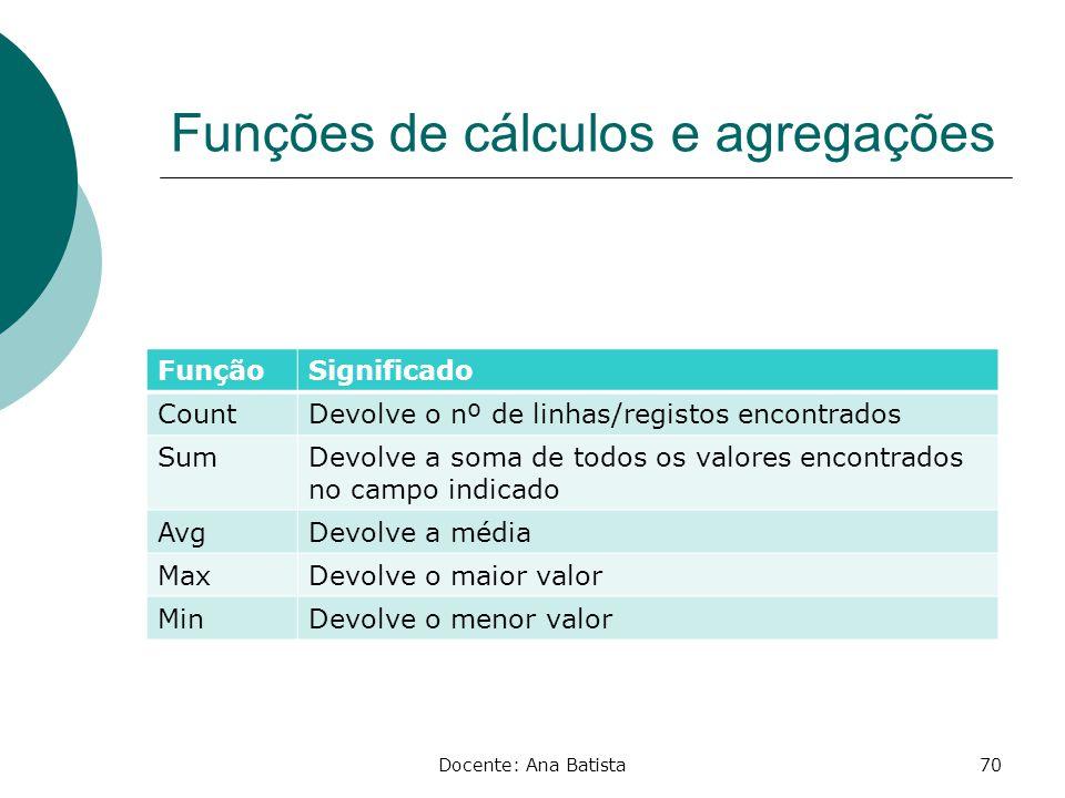 Funções de cálculos e agregações