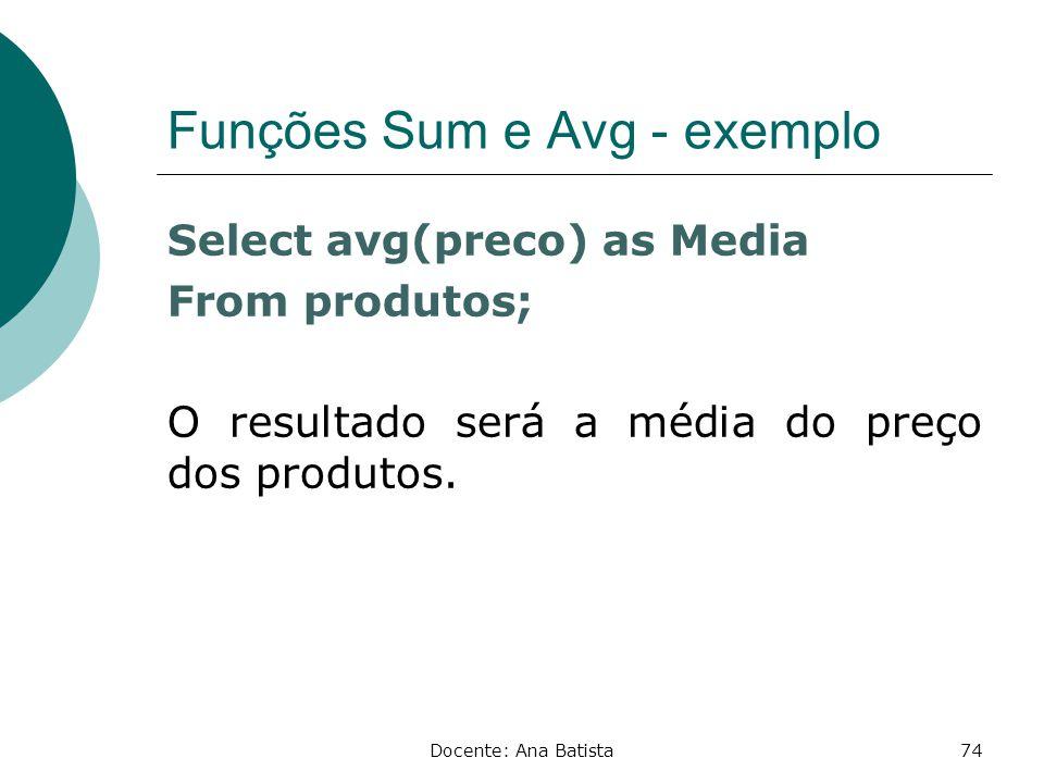 Funções Sum e Avg - exemplo