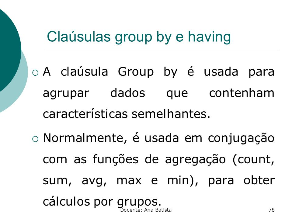 Claúsulas group by e having