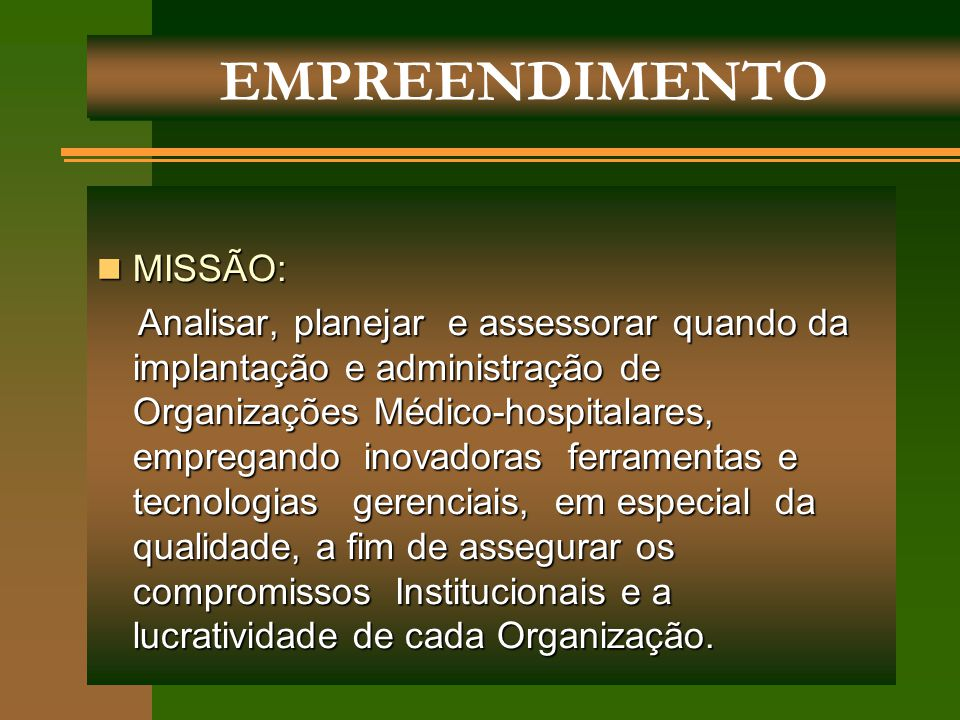 EMPREENDIMENTO MISSÃO: