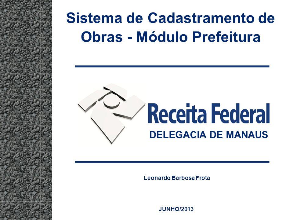 Sistema de Cadastramento de Obras - Módulo Prefeitura