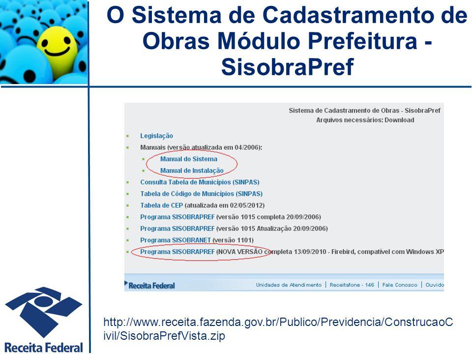 O Sistema de Cadastramento de Obras Módulo Prefeitura - SisobraPref
