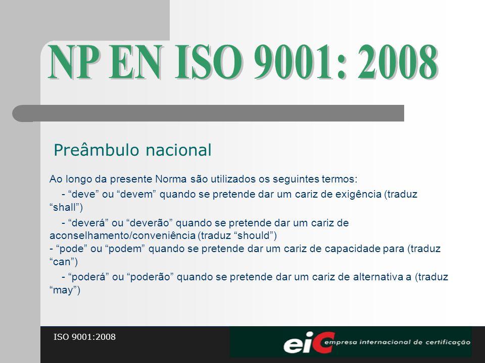 NP EN ISO 9001: 2008 Preâmbulo nacional
