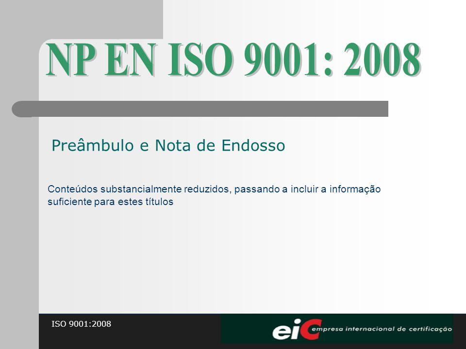 NP EN ISO 9001: 2008 Preâmbulo e Nota de Endosso