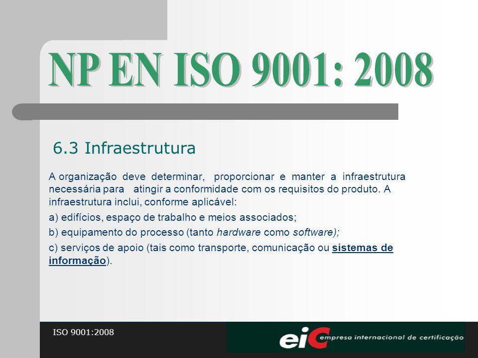 NP EN ISO 9001: 2008 6.3 Infraestrutura