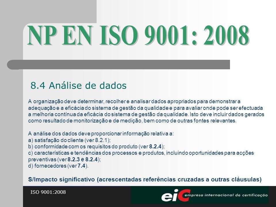 NP EN ISO 9001: 2008 8.4 Análise de dados
