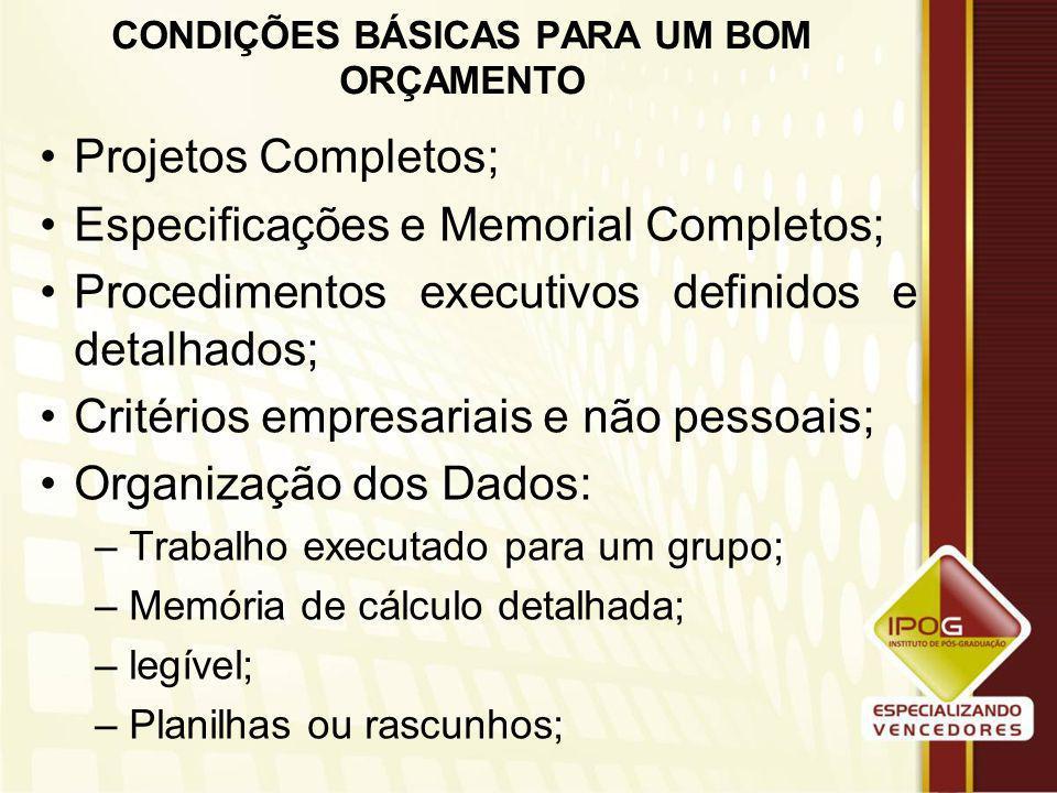 CONDIÇÕES BÁSICAS PARA UM BOM ORÇAMENTO