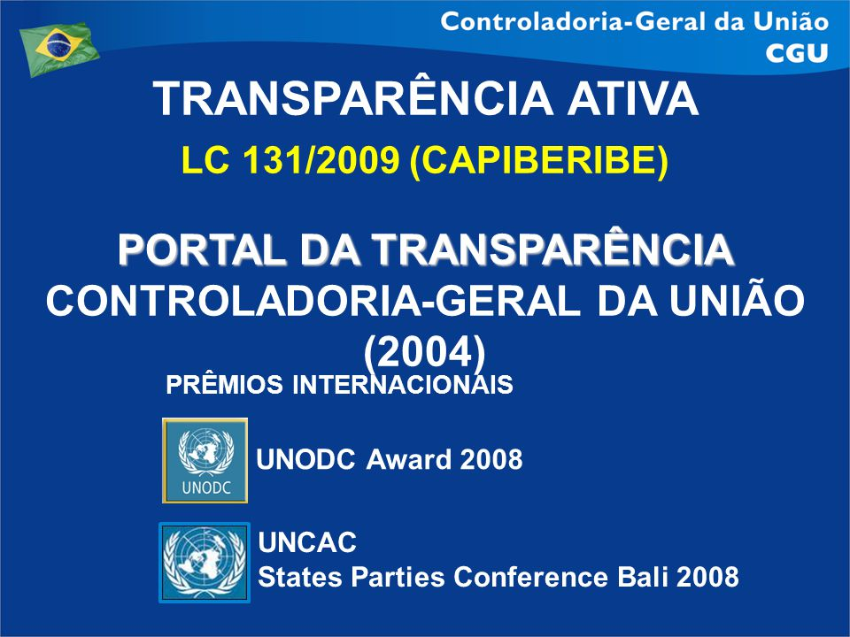 PORTAL DA TRANSPARÊNCIA CONTROLADORIA-GERAL DA UNIÃO (2004)