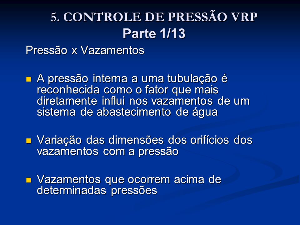 5. CONTROLE DE PRESSÃO VRP Parte 1/13