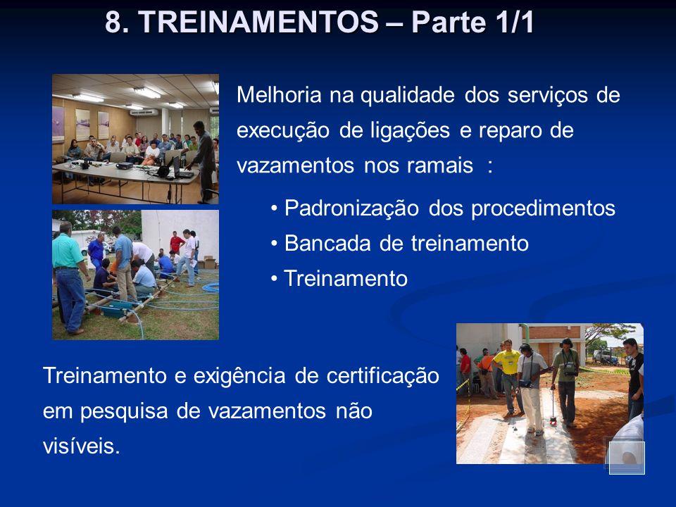 8. TREINAMENTOS – Parte 1/1 Melhoria na qualidade dos serviços de execução de ligações e reparo de vazamentos nos ramais :