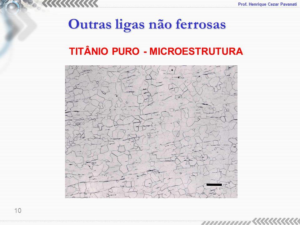 TITÂNIO PURO - MICROESTRUTURA